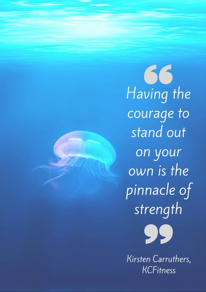 having-the-courage-to-stand-out-on-your-own-is-the-pinnacle-of-strength