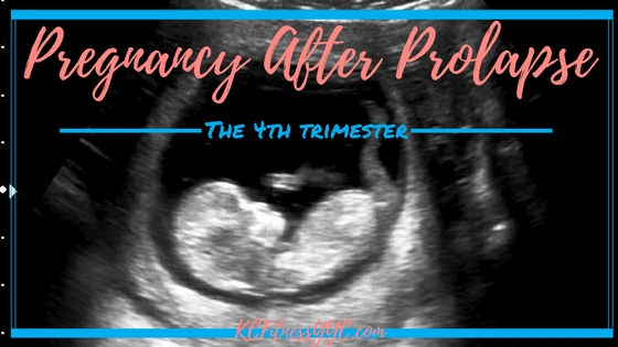 Pregnancy After Prolapse (3)